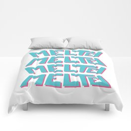 Melted, the solid typography. Comforters