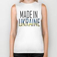 ukraine Biker Tanks featuring Made In Ukraine by VirgoSpice