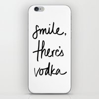 vodka iPhone & iPod Skins featuring Smile - Vodka by Note to Self: The Print Shop