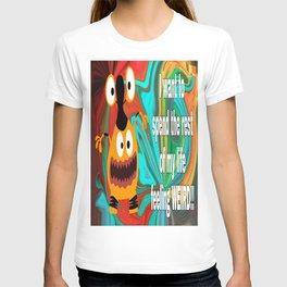 Feeling Weird T-shirt