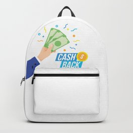 Lets Get Your Cash Back Backpack