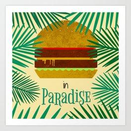 Paradise Burger Art Print