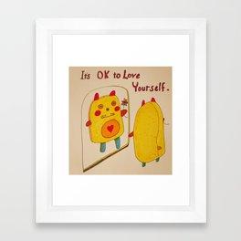 It's OK to Love Youself Framed Art Print