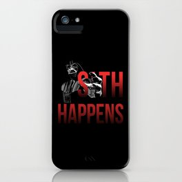 Sith Happens iPhone Case