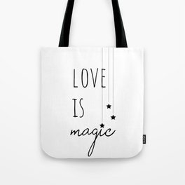 Love is Magic Tote Bag