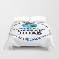 israel Duvet Covers featuring Support Israel, Defeat Jihad by politics