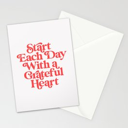 Start Each Day With a Grateful Heart Stationery Cards