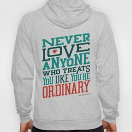 Never Ordinary - Oscar Wilde Hoody