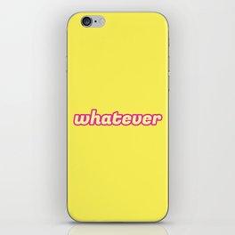 The 'Whatever' Art iPhone Skin