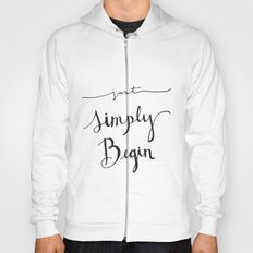 Simply Begin Hoody