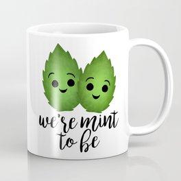 We're Mint To Be Coffee Mug