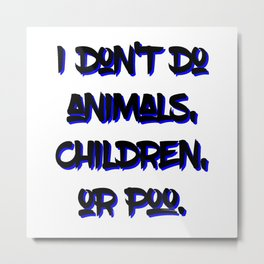 "AmA Asa Akira - ""I don't do animals, children, or poo."" Metal Print"