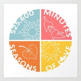 Seasons of Love Art Print