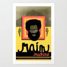 Rain Machine Poster Art Print