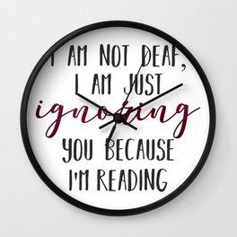 I Am Not Deaf Wall Clock