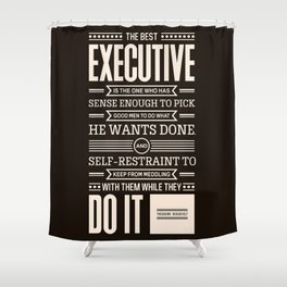 Lab No. 4 The Best Executive Theodore Roosevelt Inspirational Quote Shower Curtain
