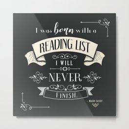 Born With a Reading List - Charcoal Metal Print