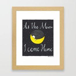 As The Moon Framed Art Print