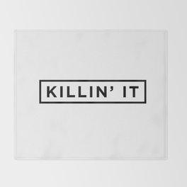 Killin it Throw Blanket