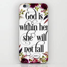 Christian Quote - God Is Within She Will Not Fall iPhone Skin