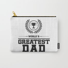World`s Greatest DAD Carry-All Pouch