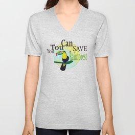 You TouCan Save The Rainforest Unisex V-Neck