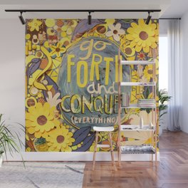 Go Forth and Conquer (everything) Wall Mural