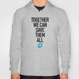 Together We Can Save Them All Hoody