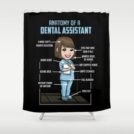 Anatomy Of A Dental Assistant Shower Curtain