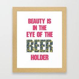 in the eye of beer  - I love beer Framed Art Print