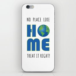 No Place Like Home Earth Day iPhone Skin