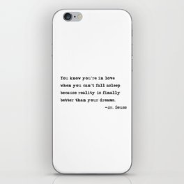You know you're in love - Dr. Seuss quote iPhone Skin