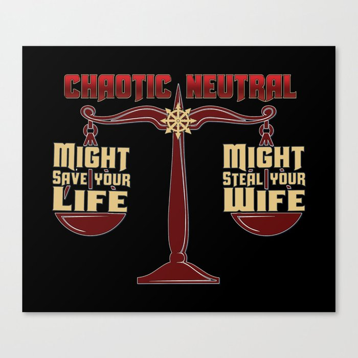 D D Chaotic Neutral Canvas Print By Kennefriggles Society6