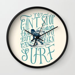 You Can Learn to Surf Wall Clock