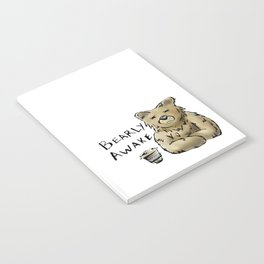 Bearly Awake Funny Pun Notebook
