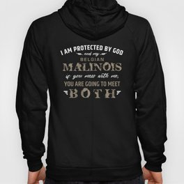 Protected by Belgian shepherd - Malinois Hoody