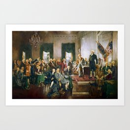 The Signing of the Constitution of the United States - Howard Chandler Christy Art Print