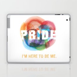 I'm here to be me. Laptop & iPad Skin