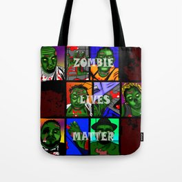 Zombie Lives Matter Collage Tote Bag