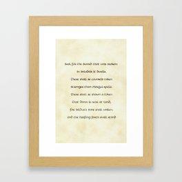 Seek for the Sword that Was Broken Framed Art Print