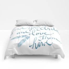 Find Your Tribe and Love Them Hard Hand-Drawn Lettering Comforters
