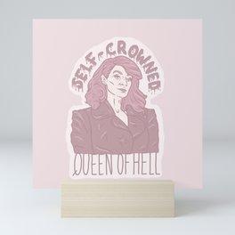 Self-crowned Queen of Hell Mini Art Print
