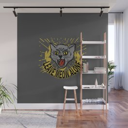 Leave Meow Alone – Funny cat Wall Mural