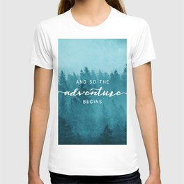 And So The Adventure Begins - Turquoise Forest T-shirt