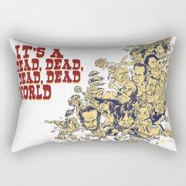 It's a dead, dead, dead world. Rectangular Pillow