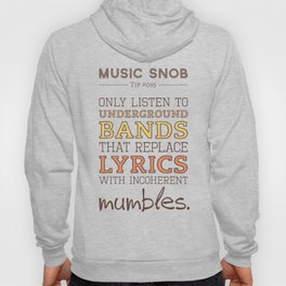 Mumbling Bands — Music Snob Tip #095 Hoody
