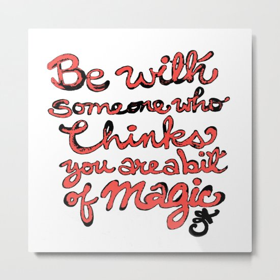 Be With Someone Peachy!!! Metal Print