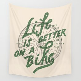Life Is Better On A Bike Wall Tapestry