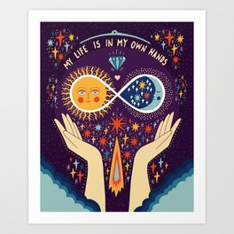 My life is in my own hands Art Print