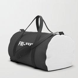 Fri-Yay! Funny Quote Duffle Bag